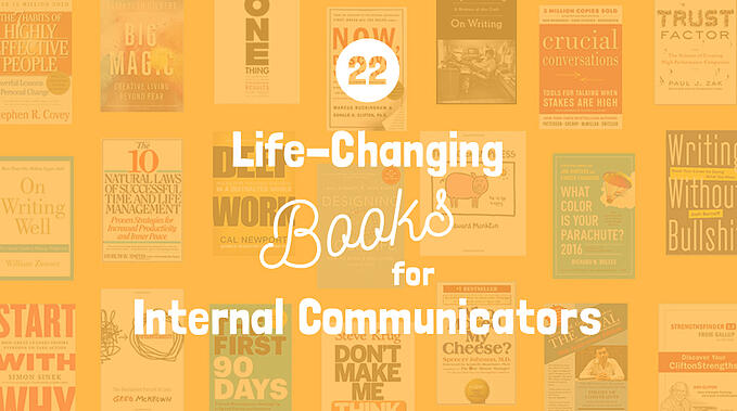 22 Life-Changing Books for Internal Communicators
