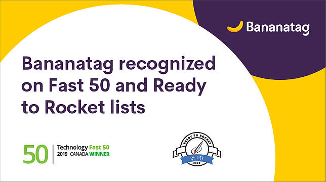 Bananatag Lands Spot on Fast 50 and Ready to Rocket Lists Recognizing Rapid Growth