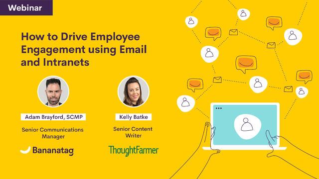 How to Drive Employee Engagement using Email and Intranets [Webinar]