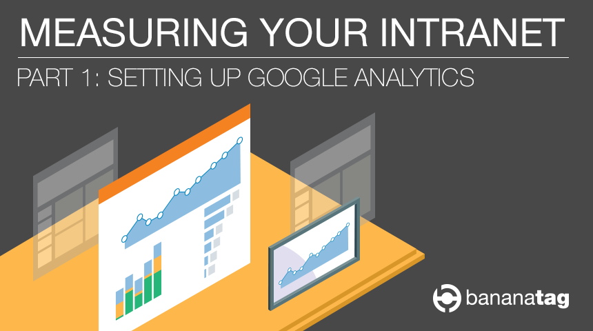 Setting Up Google Analytics for Your Intranet
