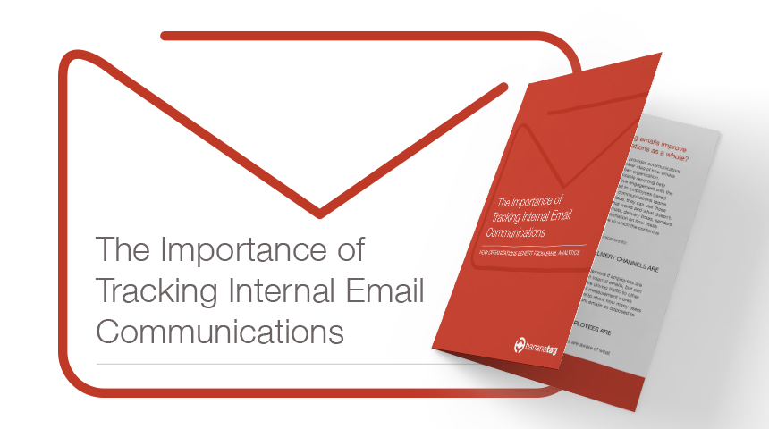 Download our Whitepaper on the Importance of Tracking Internal Emails