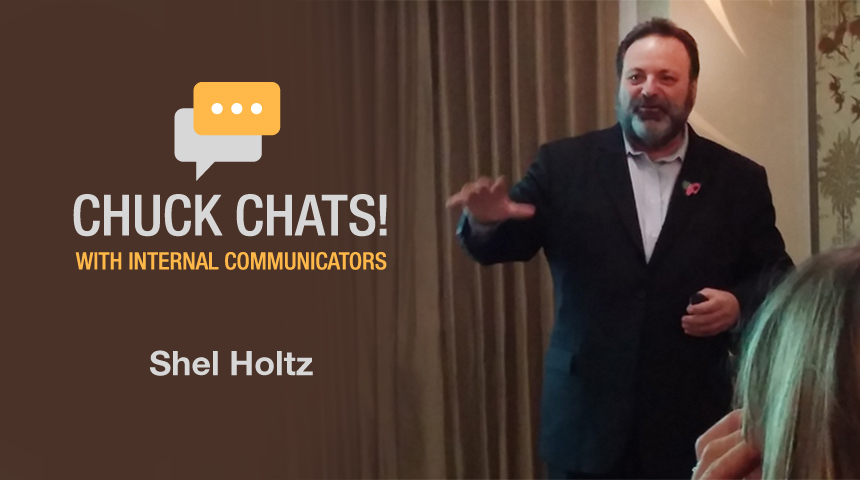 Chuck Chats Judging Awards, Podcasting, and a New Model for Employee Communications with Shel Holtz