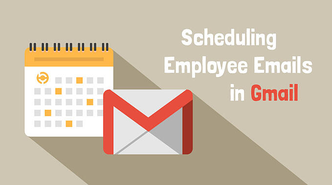 How to Schedule Employee Emails in Gmail with Bananatag