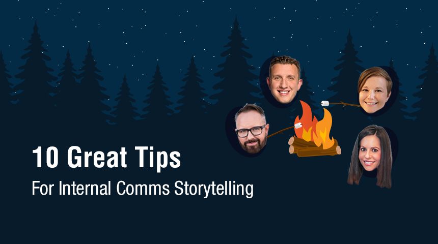 10 Great Tips for Internal Comms Storytelling